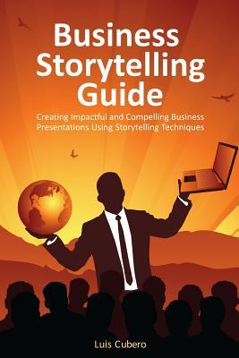 Business Storytelling Guide by Luis Cubero