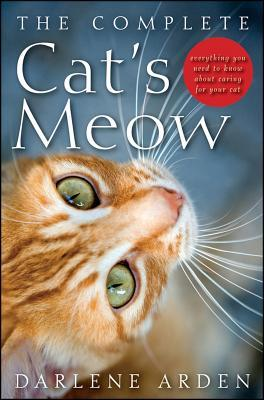 The Complete Cat's Meow by Darlene Arden