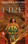 The Book of Fire (Dragon Quartet, #3)