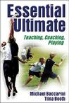 Essential Ultimate: Teaching, Coaching, Playing