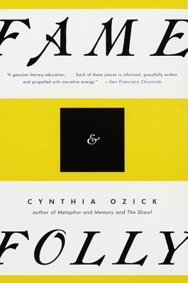 Fame & Folly by Cynthia Ozick