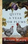 Quite a Year for Plums