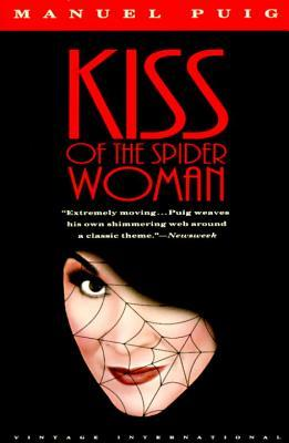 Kiss of the Spider Woman by Manuel Puig