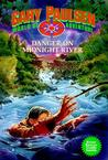 Danger on Midnight River (World of Adventure, #6)