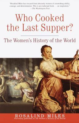 Who Cooked the Last Supper by Rosalind Miles
