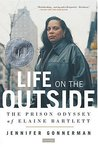 Life on the Outside by Jennifer Gonnerman