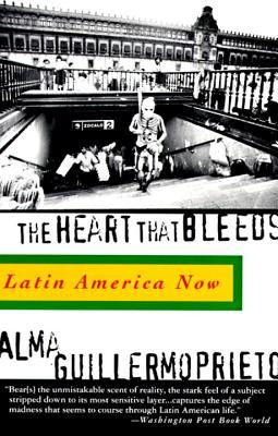 The Heart That Bleeds: Latin America Now