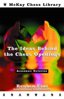 Ideas Behind the Chess Openings: Algebraic Edition