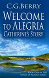 Welcome to Alegria: Catherine's Story