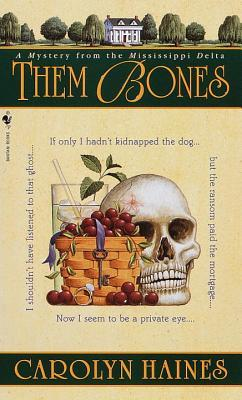 Them Bones by Carolyn Haines