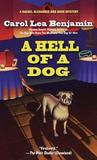 A Hell of a Dog (Rachel Alexander & Dash, #3)