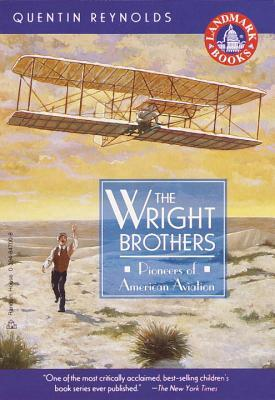The Wright Brothers by Quentin Reynolds