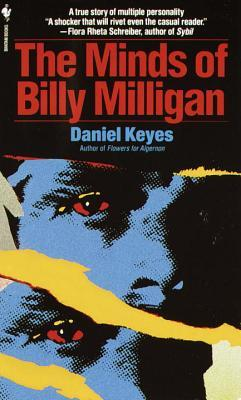The Minds of Billy Milligan by Daniel Keyes