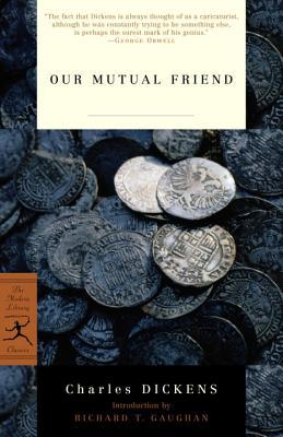 Our Mutual Friend by Charles Dickens