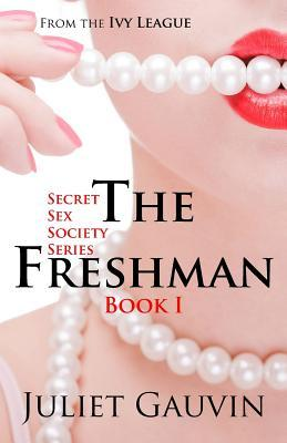 The Freshman by Juliet Gauvin