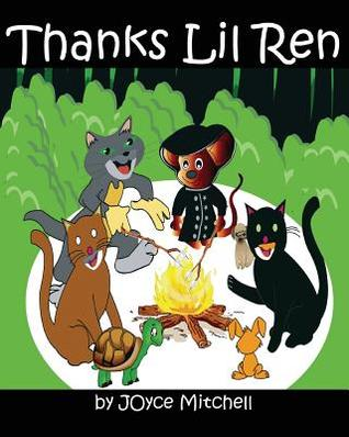 Thanks Lil Ren by Joyce  Mitchell