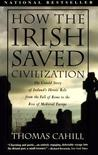 How the Irish Saved Civilization by Thomas Cahill