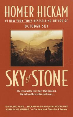 Sky of Stone by Homer Hickam
