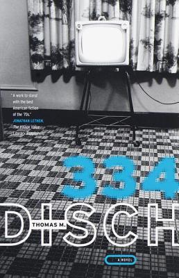 334 by Thomas M. Disch
