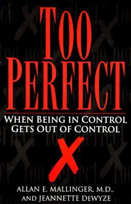 Too Perfect by Jeannette De Wyze