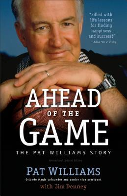 Ahead of the Game by Pat Williams