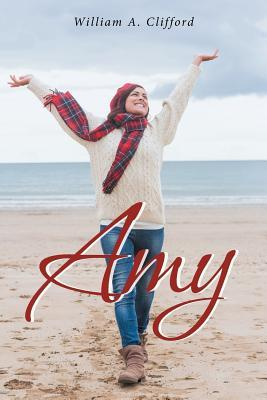 Amy by William A. Clifford