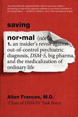 Saving Normal by Allen Frances