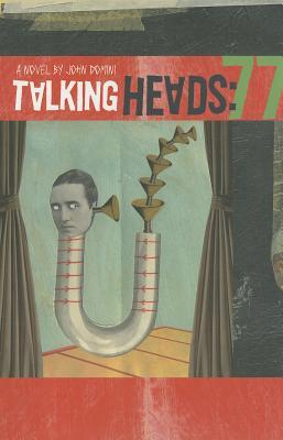 TALKING HEADS by John Domini