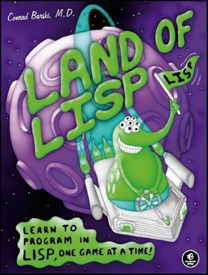 Land of LISP by Conrad Barski