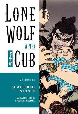 Lone Wolf and Cub, Vol. 12 by Kazuo Koike