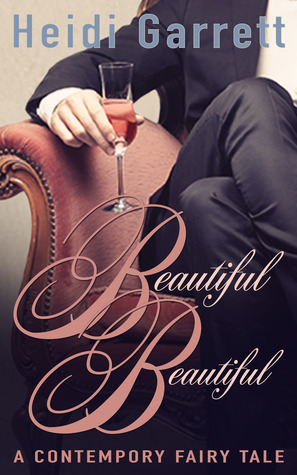 Beautiful Beautiful (Once Upon a Time Today #1)