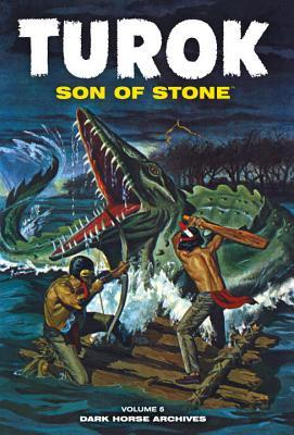 Turok, Son Of Stone Archives Volume 5 by Paul S. Newman