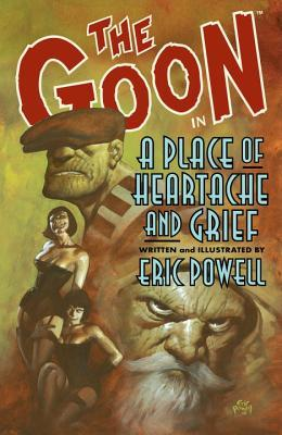 The Goon, Volume 7 by Eric Powell