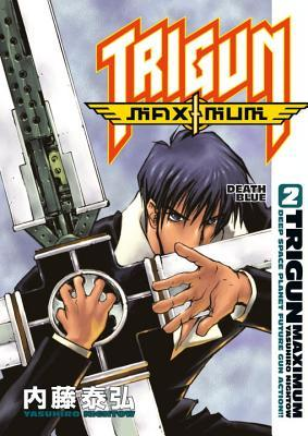 Trigun Maximum Volume 2 by Yasuhiro Nightow