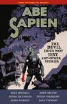 Abe Sapien, Vol. 2: The Devil Does Not Jest and Other Stories (Abe Sapien, #2)