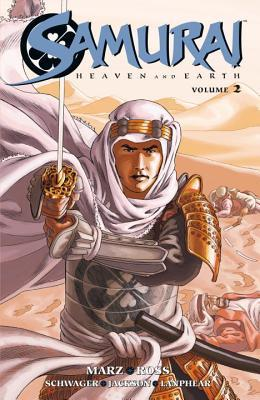 Samurai: Heaven and Earth: Volume 2