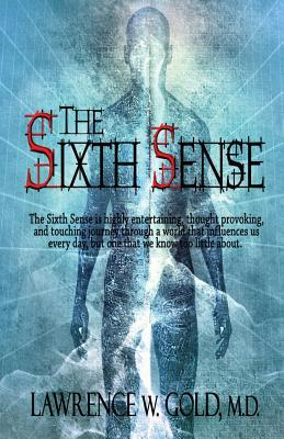 Download free The Sixth Sense (Brier Hospital #3) MOBI by Lawrence W. Gold