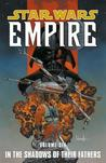 In the Shadows of Their Fathers (Star Wars: Empire, #6)