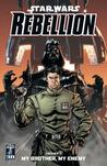 My Brother, My Enemy (Star Wars: Rebellion, #1)