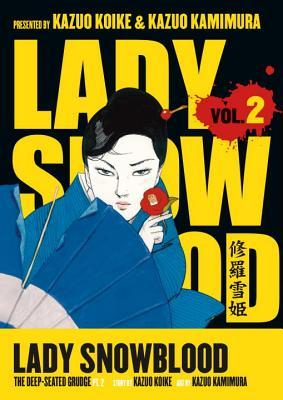 The Deep-Seated Grudge, Part 2 (Lady Snowblood #2)