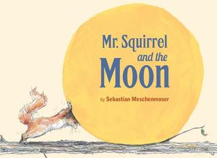 Mr Squirrel & the Moon