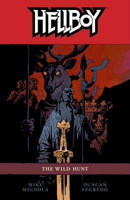 Hellboy, Vol. 9: The Wild Hunt (Hellboy, #9)