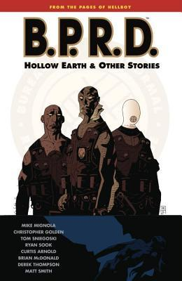Mike Mignola's B.P.R.D.: Hollow Earth & Other Stories