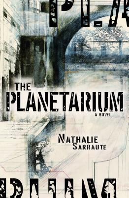 The Planetarium by Nathalie Sarraute