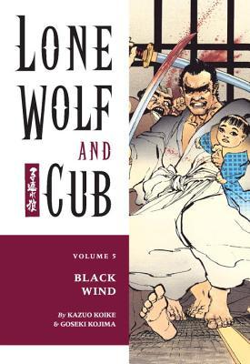 Lone Wolf and Cub, Vol. 5 by Kazuo Koike