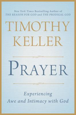 Prayer: The Essential Guide