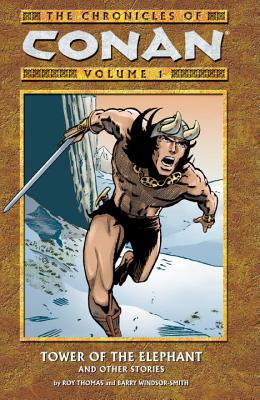 The Chronicles of Conan, Volume 1 by Roy Thomas