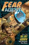 Fear Agent, Volume 3: The Last Goodbye