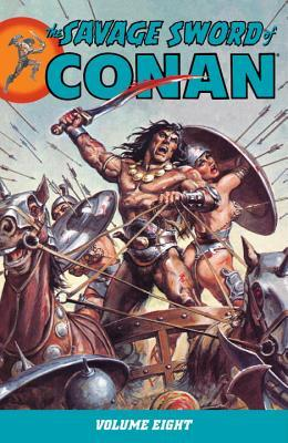 The Savage Sword of Conan, Vol. 8 by Michael L. Fleisher