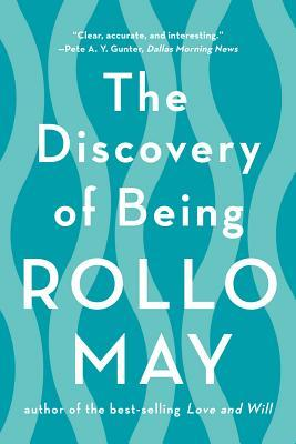 anxiety in rollo mays discovery of being Buy a cheap copy of the discovery of being: writings in book by rollo may rollo may draws on the insights of kierkegaard, nietzsche, freud, and other great thinkers to offer a helpful roadmap of the ideas and techniques of existential free shipping over $10.